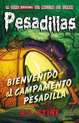 Bienvenido al campamento Pesadilla, R.L. Stine